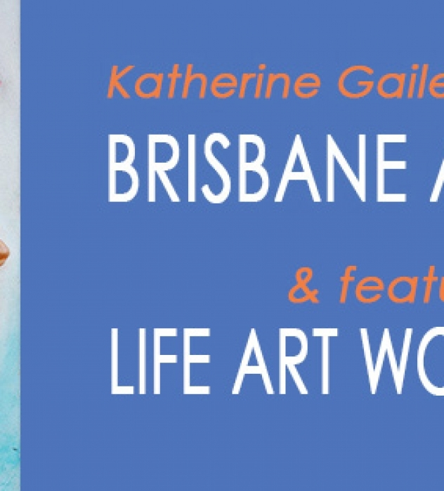 Finalist For the Brisbane Art Prize 2015! & Featured Artist at the LIFE ART WORLDWIDE Expo!