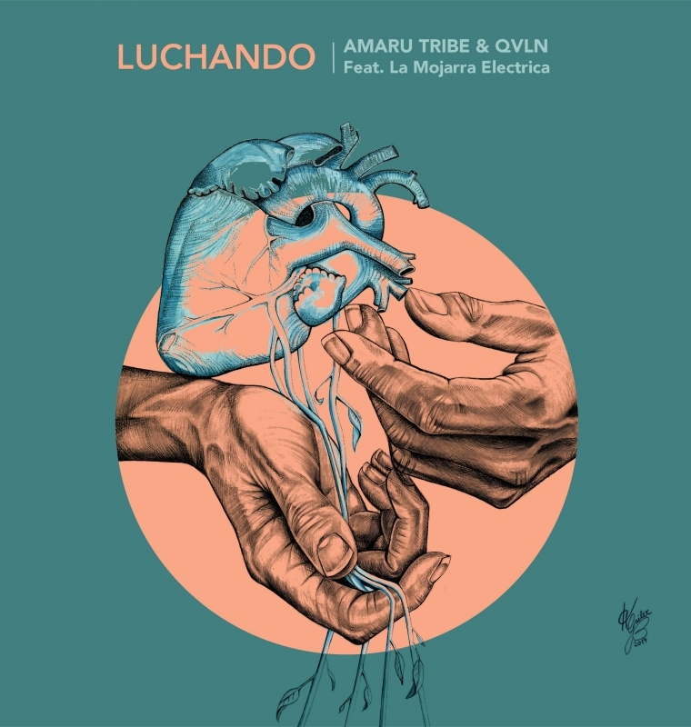 'Luchando' single cover, Amaru Tribe ft QVLN & La Mojarra Electrica